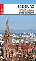 Freiburg an einem Tag