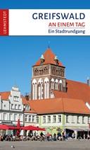 Greifswald an einem Tag