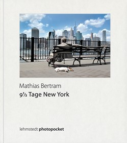 Mathias Bertram: 9 1/2 Tage New York, Fotografien 2015