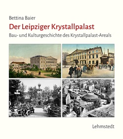 Bettina Beier: Der Leipziger Krystallpalast