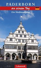 Paderborn an einem Tag