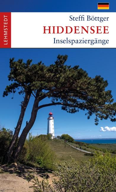 Hiddensee. Inselspaziergänge